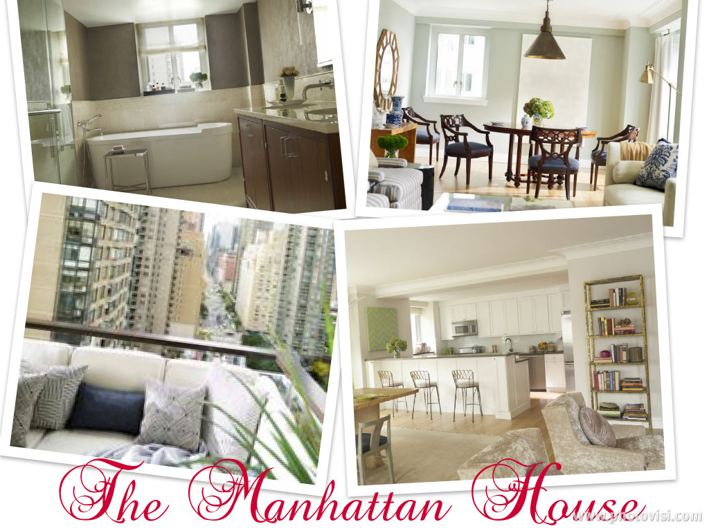 LUXURY LIVING AT THE MANHATTAN HOUSE